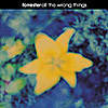 FORRESTER 'All The Wrong Things' CD, Twah! 117